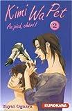 Kimi Wa Pet, Tome 2 (French Edition)