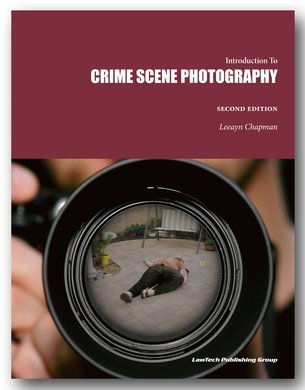 Crime Scene Photography, 2nd edition