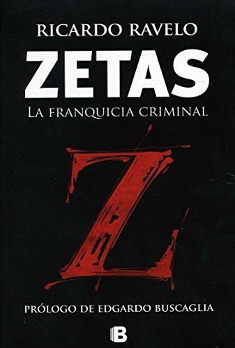 zetas-la-franquicia-criminal-spanish-edition