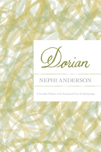 Dorian:  A Peculiar Edition with Annotated Text & Scholarship (Peculiar Editions) (Volume 1) pdf epub