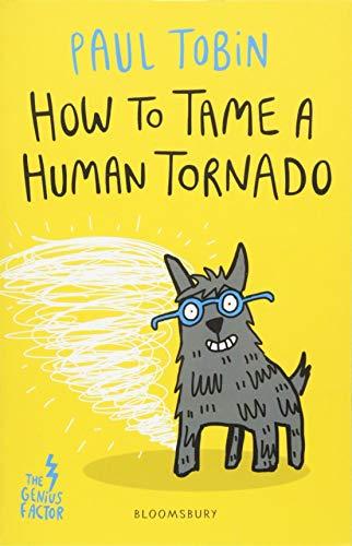 How to Tame a Human Tornado (Genius Factor)