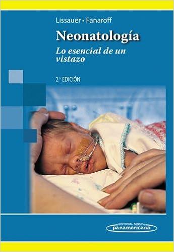 Neonatología / Neonatology: Lo Esencial De Un Vistazo (Spanish ...