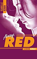 Chasing Red - tome 2 - Always Red (BMR) (French Edition)