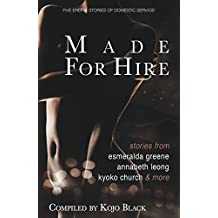 Made for Hire: Five erotic stories of domestic service
