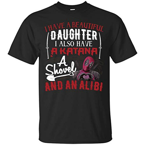 I Have A Beautiful Daughter-Funny Tshirts for Men -