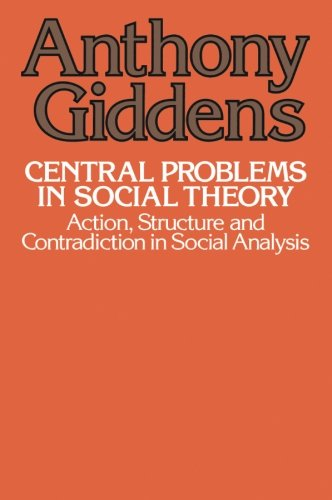 Central Problems In Social Theory