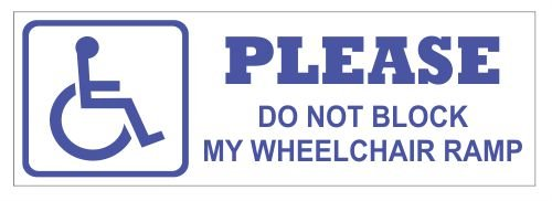 Please do not block my wheelchair ramp vinyl bumper sticker decal
