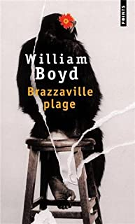 Brazzaville plage : roman, Boyd, William