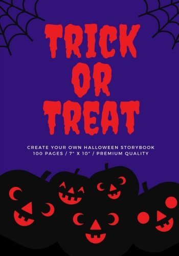 Trick or Treat (Create Your Own Halloween Storybook): Fierce Red, 100 Pages, Halloween Notebook (My Ghost Stories) (Volume 2) -