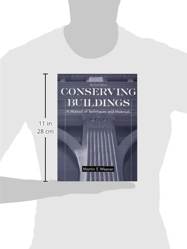 Conserving Buildings: Guide to Techniques and Materials, Revised Edition