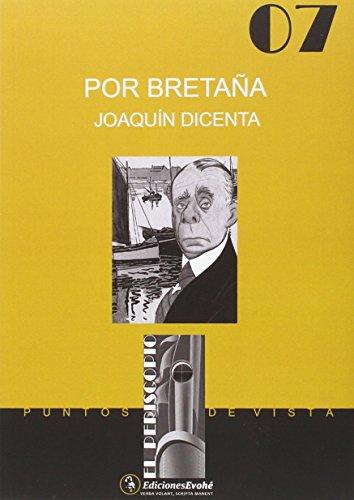 Descargar Libro Por Bretaña Joaquín Dicenta