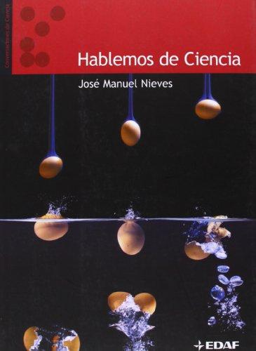 Descargar Libro Hablemos De Ciencia José Manuel Nieves
