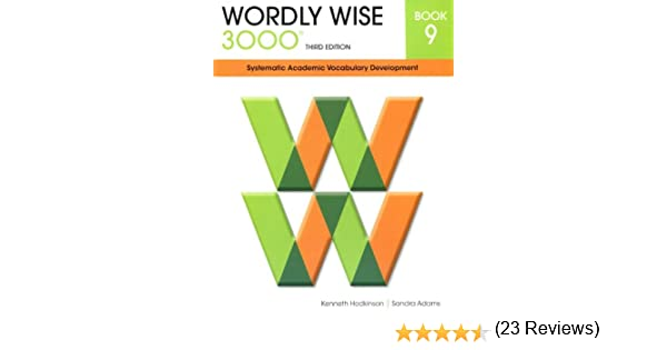 Wordly Wise 3000 Systematic Academic Vocabulary Development Book 9 ...