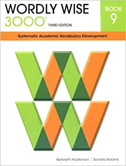 Wordly wise 3000 systematic academic vocabulary development book 9 wordly wise 3000 systematic academic vocabulary development book 9 kenneth hodkinson sandra adams 9780838876091 amazon books fandeluxe Image collections