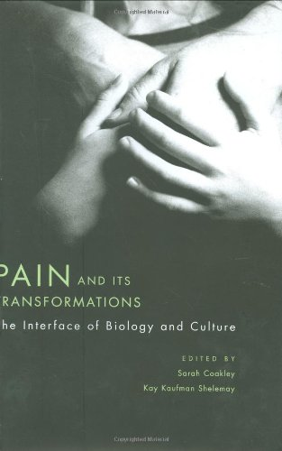 Pain and Its Transformations: The Interface of Biology and Culture (Mind/Brain/Behavior Initiative)