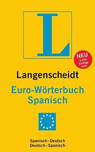 Langenscheidt Euro-Wörterbuch Spanisch: Spanisch-Deutsch/Deutsch-Spanisch (Langenscheidt Euro-Wörterbücher)