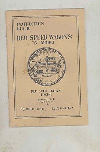 G-ga Wagon - 1929 Reo Speed Wagon Model G GA GB GC GD GE Truck ORIGINAL Owner's Manual