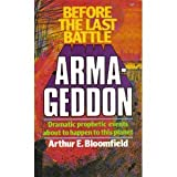 Before the Last Battle-Armageddon, Arthur Bloomfield, 0871230356
