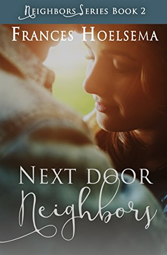 Book: Next Door Neighbors by Frances Hoelsema