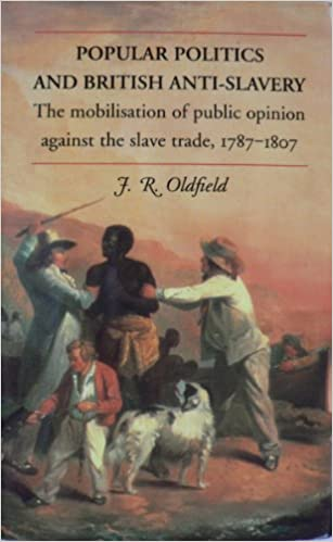 Téléchargements de livres audio gratuits pour AndroidPopular Politics and British Anti-Slavery: The Mobilisation of Public Opinion Against the Slave Trade, 1787-1807 (Littérature Française) PDF DJVU by J. R. Oldfield