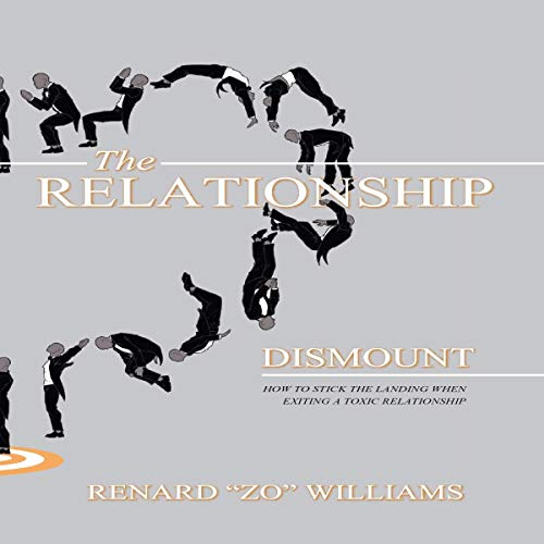 Pdf Self-Help The Relationship Dismount: How to Stick the Landing When Exiting a Toxic Relationship