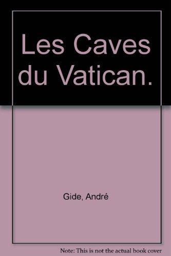 Les Caves Du Vatican [Pdf/ePub] eBook