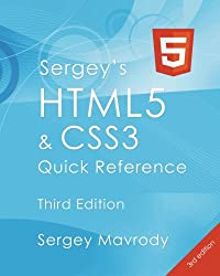 Sergey's Html5 & Css3 Quick Reference. Html5, Css3 and APIs (3rd Edition)
