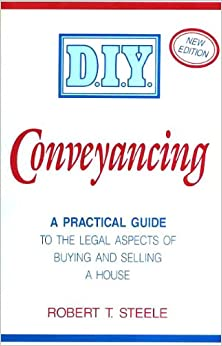 Do it yourself conveyancing robert t steele 9780715394922 amazon do it yourself conveyancing solutioingenieria Images