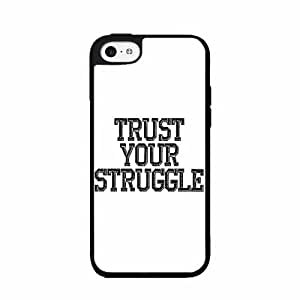 Trust Your Struggle - Phone Case Back Cover (iPhone 5c Black - Plastic)