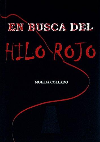 en-busca-del-hilo-rojo-spanish-edition
