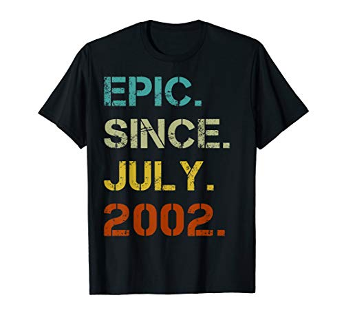 Epic Since July 2002 T-Shirt- 17 Years Old Shirt Gift