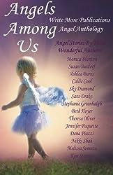 Angels Among Us: Write More Publications Angel Anthology
