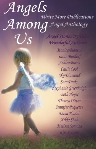 Angels Among Us: Write More Publications Angel Anthology ebook