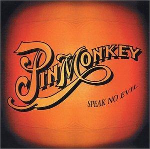 Pinmonkey - Speak No Evil