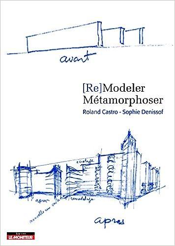 En ligne téléchargement gratuit (Re)Modeler - Métamorphoser pdf, epub ebook
