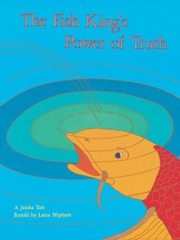 Fish King's Power of Truth (Jataka Tales)