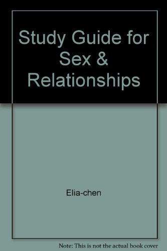 STUDY GUIDE FOR SEX AND RELATIONSHIPS