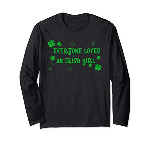 (Everyone Loves An Irish Girl St. Patrick's Day TShirt)