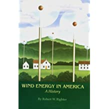 Wind Energy in America: A History