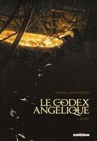 Le codex Angélique, Tome 1 : Izaël par Thierry Gloris