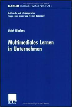 Book Multimediales Lernen in Unternehmen (Multimedia Und Telekooperation)
