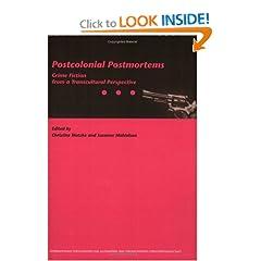 Postcolonial Postmortems (Internationale Forschungen Zur Allgemeinen & Vergleichenden Literaturwissenschaft S.) (Internationale Forschungen zur Allgemeinen und Vergleichenden Literaturwissenschaft)
