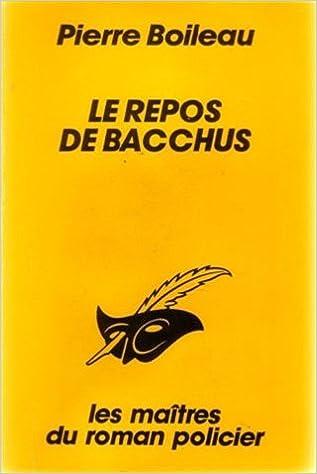 Le Repos de Bacchus de Pierre Boileau