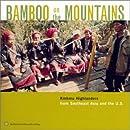 Bamboo on Mountains: Kmhmu Highlanders
