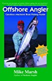 Offshore Angler, Mike Marsh, 1928556442