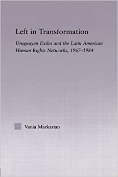 !!DOCX!! Left In Transformation: Uruguayan Exiles And The Latin American Human Rights Network, 1967 -1984 (Latin American Studies). examine carga Reviews Level Cargo