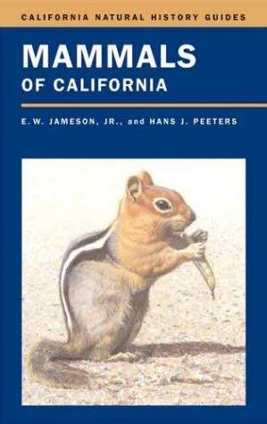 Mammals Of California (California Natural History Guides)