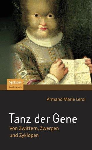 Tanz der Gene: Von Zwittern, Zwergen und Zyklopen (German Edition)