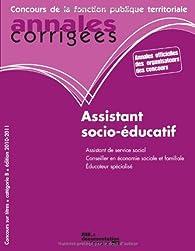 Assistant socio-éducatif 2010-2011, Catégorie B, Filière médico-sociale par Olivier Bellégo
