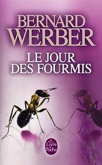 Le Jour des fourmis par Werber